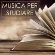 Musica per Studiare Musica per Studiare e Concentrarsi - Suoni della Natura Rilassanti e Musiche di Pianoforte per la Concentrazione