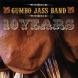 Gumbo Jass Band 10 Years