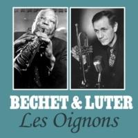 Bechet & Luter Les Oignons