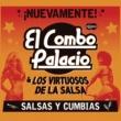 El Combo Palacio&Los Virtuosos De La Salsa Colegiala