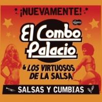 El Combo Palacio&Los Virtuosos De La Salsa Suave