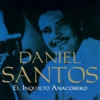 Daniel Santos Que Cosas Tiene La Vida