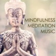 Meditation Masters Mindfulness Meditation Music - Spiritual Healing Background Music for Mindful Sessions