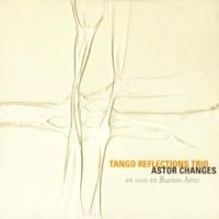 Tango Reflections Trio Silbando