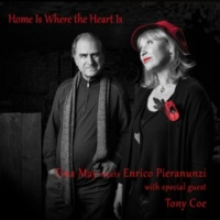 Tina May&Enrico Pieranunzi Home Is Where the Heart Is (Distance from Departure)