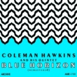 Coleman Hawkins Quintet Beyond the Blue Horizon