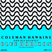 Coleman Hawkins Quintet I Only Have Eyes for You