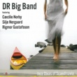 DR Big Band/Silje Nergaard Tell Me Where You're Going