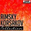 Various Artists Rimsky-Korsakov Collection