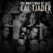 Cal Tjader A Who's Who of Jazz: Cal Tjader, Vol. 4