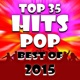 Ultimate Pop Hits! Factory Top 35 Hits Pop ‐ Best of 2015