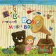 KIDS BOSSA KIDS BOSSA Presents Music Box