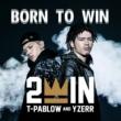 2WIN BORN TO WIN