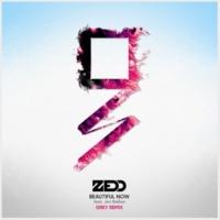Zedd/Jon Bellion/Grey Beautiful Now (feat.Jon Bellion/Grey) [Grey Remix]