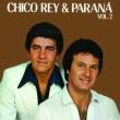 Chico Rey & Paraná Noite de Amor