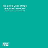 The Good Year Pimps Guilt Trip