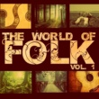 Various Aritsts The World of Folk, Vol. 1
