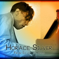 Horace Silver For Heaven's Sake