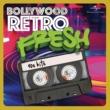 ヴァリアス・アーティスト Bollywood Retro Fresh - 90s Hits