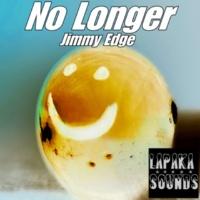 Jimmy Edge No Longer