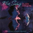 Eileen Rodgers Blue Swing