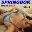 Springbok Springbok Hits 1971 - Vol 4