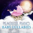 Greatest Kids Lullabies Land Peaceful Piano Baby Lullabies ‐ Sleep Songs, Piano Bar, Restful, Deep Sleep, Music for Babies, Soothing Music