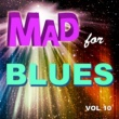 Various Artists Mad for Blues, Vol. 10