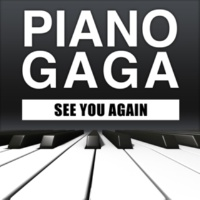 Piano Gaga See You Again (Piano Version)