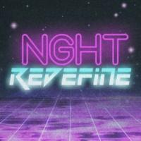 NGHT Redefine