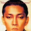 坂本龍一 Merry Christmas Mr.Lawrence -30th Anniversary Edition-