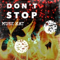 Muse Kat Don't Stop (Rave Machine Remix)
