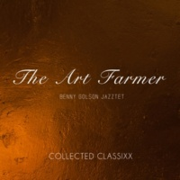 The Art Farmer Benny Golson Jazztet & The Art Farmer Benny Golson Jazztet Killer Joe