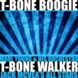T-Bone Walker,Marl Young & His Orchestra&Jack McVea's All Stars T-Bone Boogie