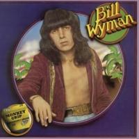 Bill Wyman I Wanna Get Me a Gun