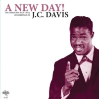 JC Davis A New Day (is Here at Last-alternate take)