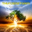 Healing Rain Sound Academy Thunderstorm and Rain Sounds ‐ Healing Therapy Music, Soothing Nature Sounds of Mother Earth