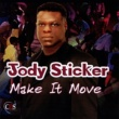 Jody Sticker Make It Move