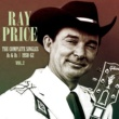 Ray Price The Complete Singles As & BS 1950-62, Vol. 2