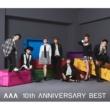 AAA 10th ANNIVERSARY BEST AAA