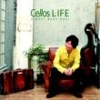 柏木広樹 Cellos LIFE