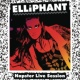 Elliphant ナップスター・ライブ・セッション