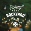 R.Kelly バックヤード・パーティー