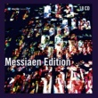Olivier Messiaen Messiaen : Edition