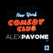 Alex Pavone Live From New York Comedy Club