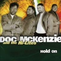 Doc McKenzie&The Hi-Lites If I Could Say a Word