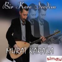 Murat Karaca Annem