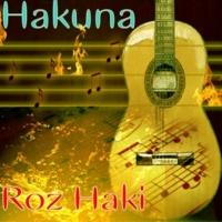Roz Haki Hakuna