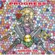 SHOW-YA PROGRESS