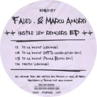 Faded. & Marcu Andrei & Faded. & Marcu Andrei Hustle